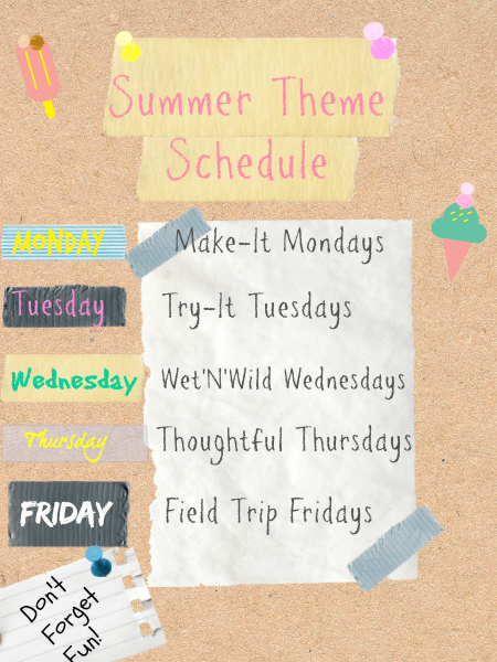 Summer Break Schedule