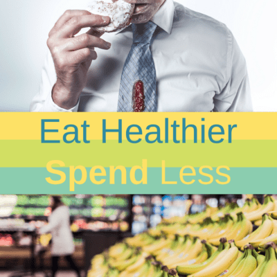 6 CHEAP Ways to Eat Healthy