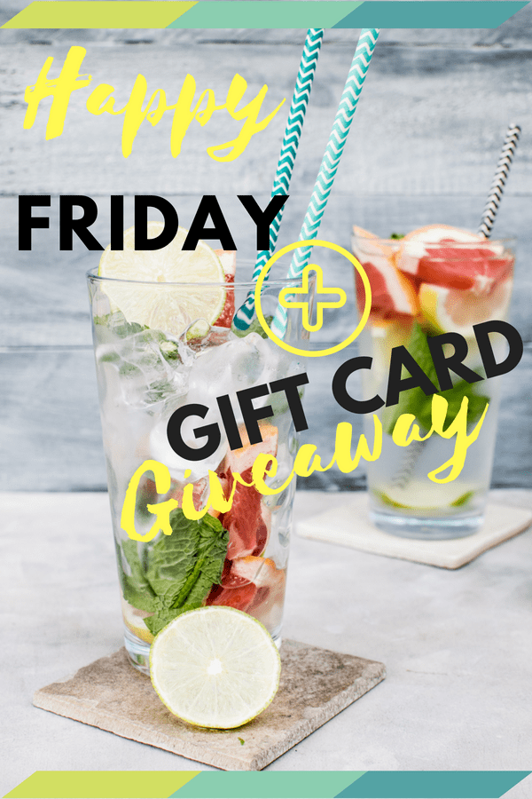 Happy Friday + A Giveaway!