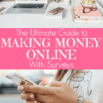 The best survey sites to earn extra cash today! Make a side income from home by taking simple surveys. All of these sites are completely free to sign up for. #surveysites #bestsurveys #workfromhome #sidehustle #makemoneyonline #extraincome