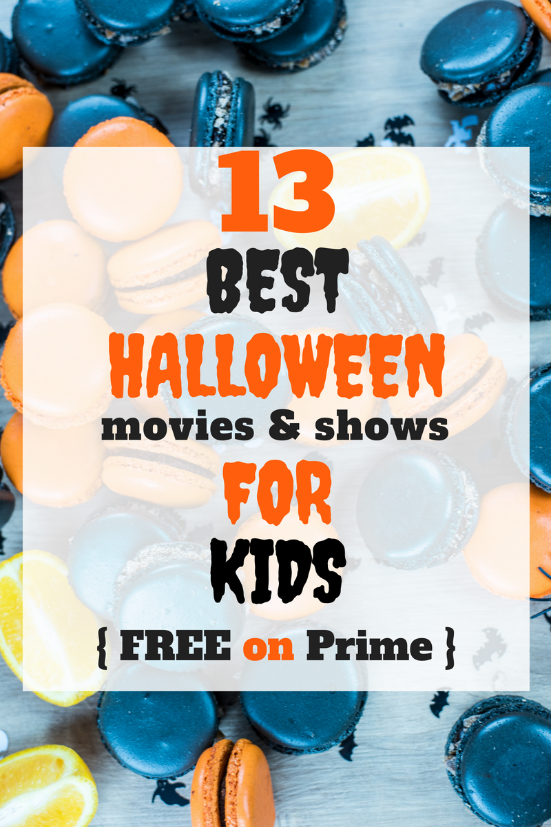 The Best Halloween movies for kids! Not scary, full of fun, and totally free to watch! These Halloween movies are the best free Halloween movies on Amazon Prime! #prime #halloween #halloweenmovies #kidshalloweenmovies #freemovies