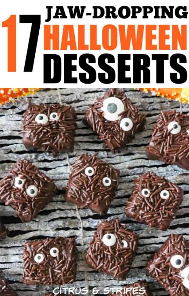 Halloween Treats galore! This list is some of the most incredibly unique and delicious Halloween desserts you'll find! #halloween #dessertfoodrecipes #desserts #halloweenfood