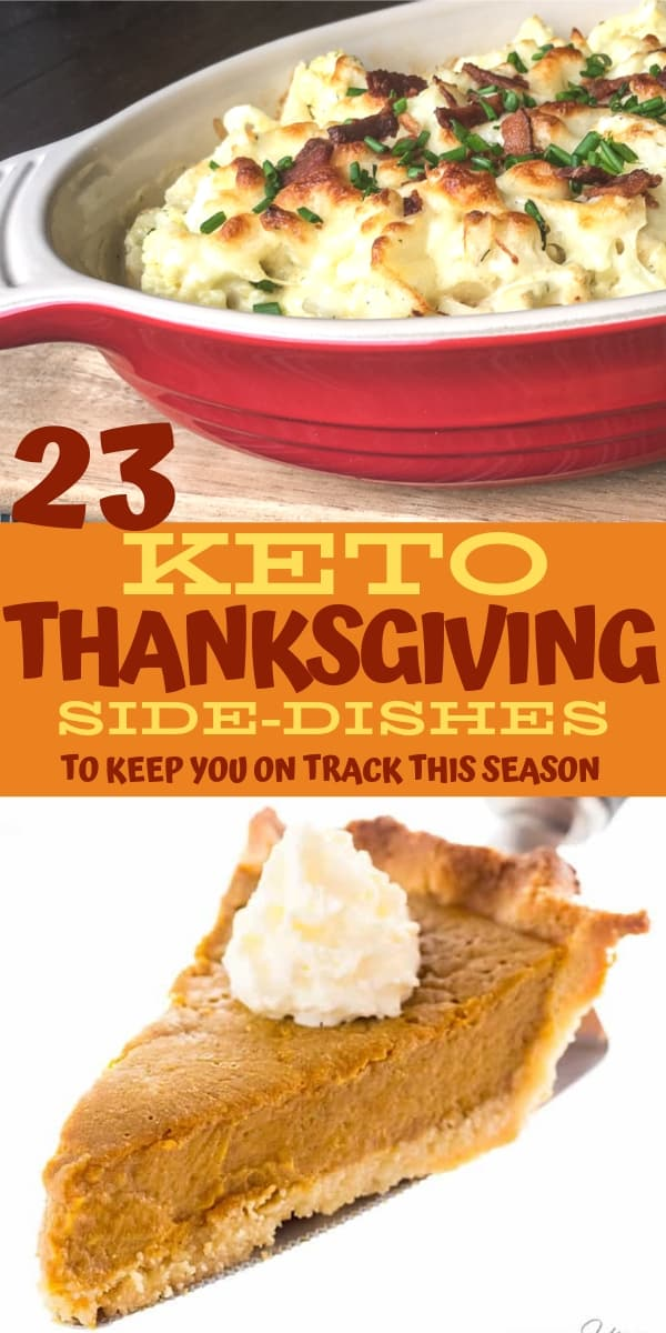 Keto side dishes perfect for Thanksgiving! Keep your diet on track this holiday season with these low carb sides. These keto side dishes are perfect for any low carber! From low carb pumpkin pie to keto cauliflower au gratin, find all of your keto thanksgiving recipes right here! #keto #ketogenic #ketodiet #thanksgiving #ketothanksgiving #ketorecipes #lowcarb #thanksgivingrecipes
