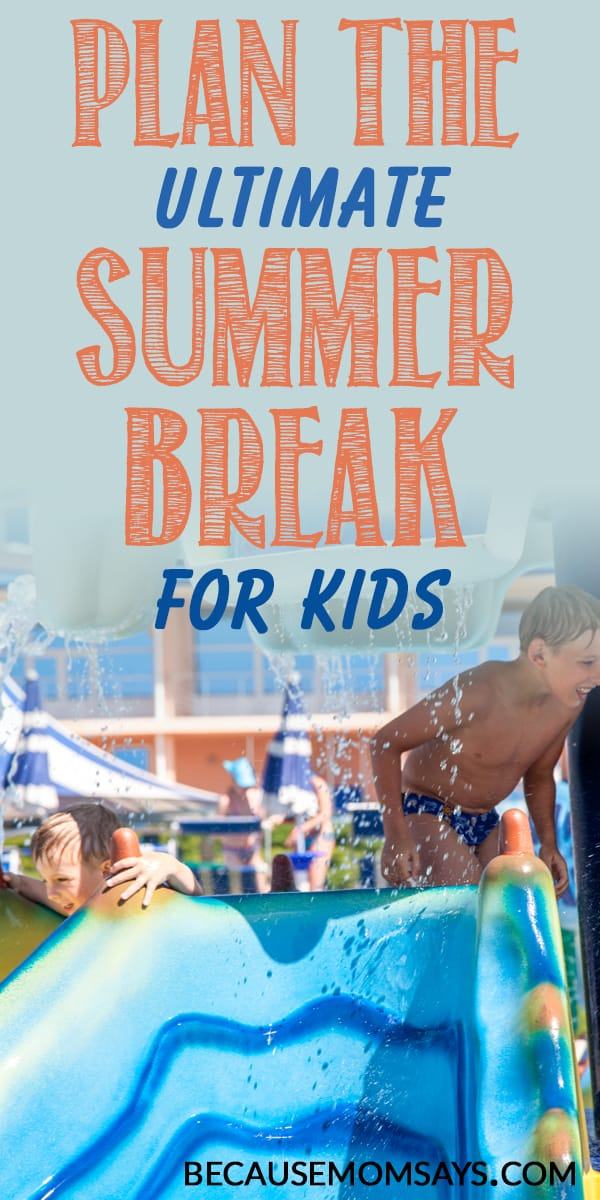 Summer Break Planning
