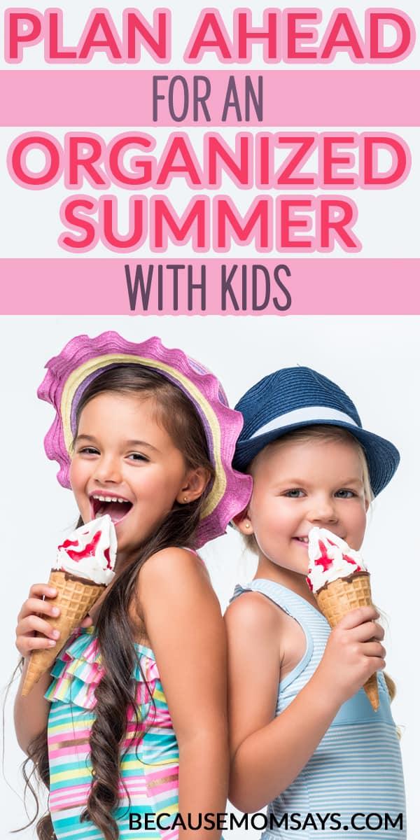 Summer Break with Kids