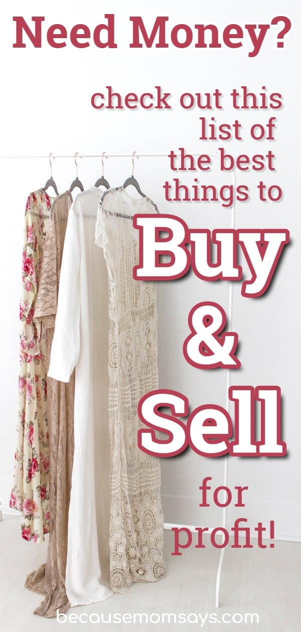 Hanging clothing with a list of the best things to buy and sell for profit.