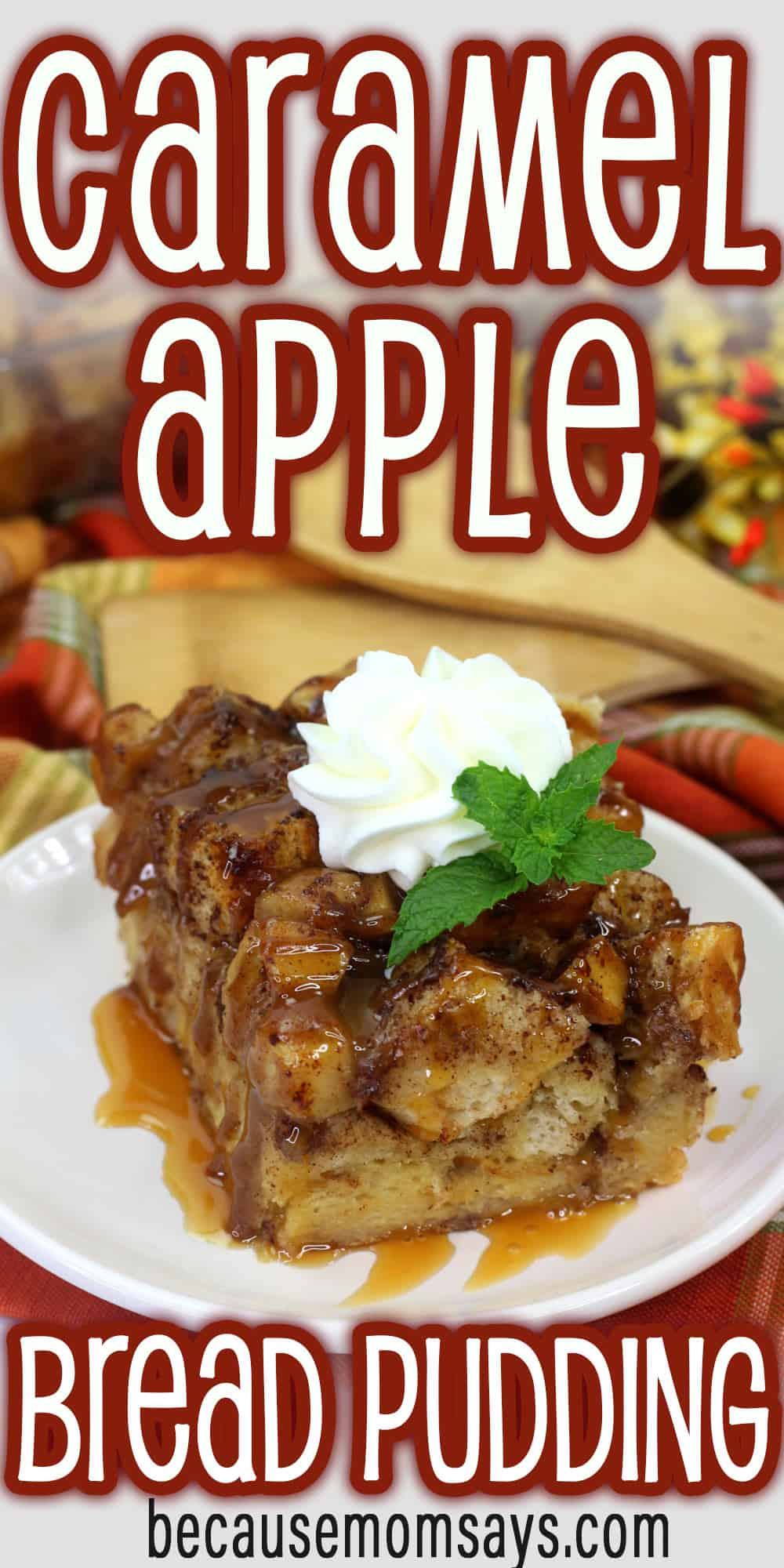 Caramel Apple Bread Pudding on white plate