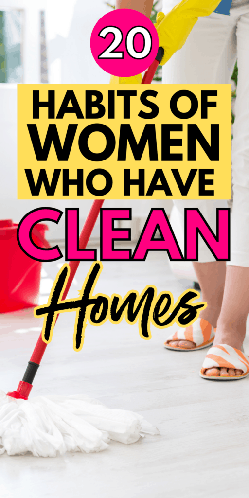 Habits that keep a house clean